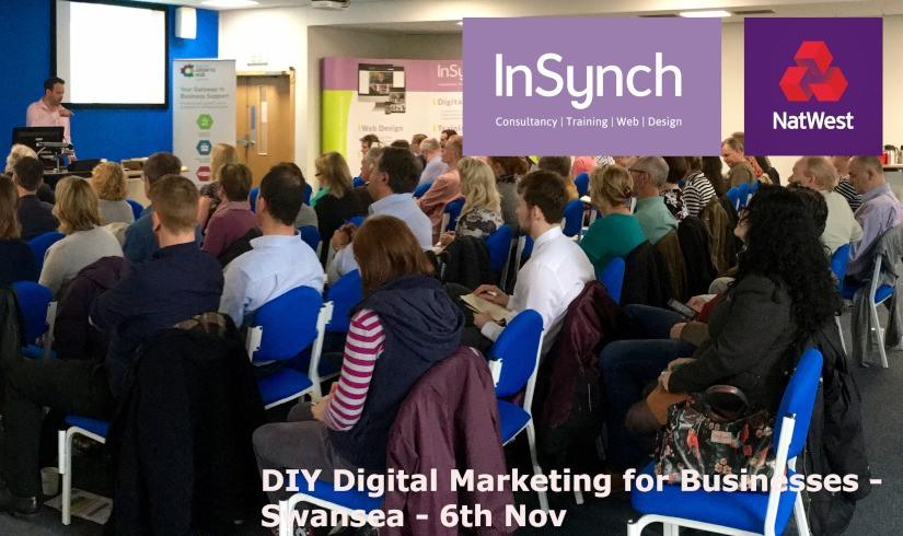 InSynch with Natwest – DIY Digital Marketing Seminar – Swansea 6th November