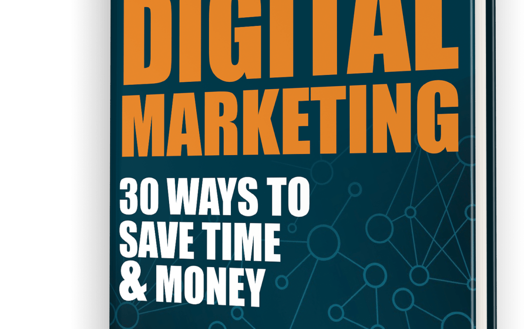 Our New FREE Efficient Digital Marketing eBook